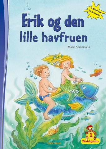 Bokbjørn: Erik og den lille havfruen