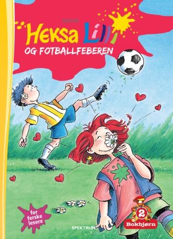 Bokbjørn: Heksa Lilli og fotballfeberen