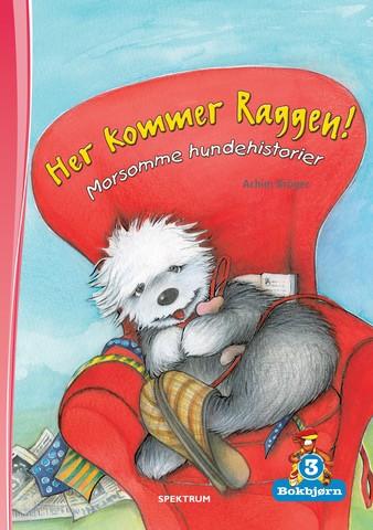 Bokbjørn: Her kommer Raggen