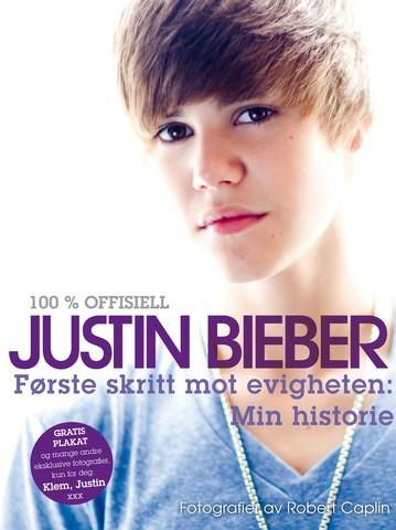 100 % offisiell Justin Bieber : første skritt mot evigheten : min historie