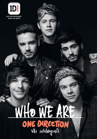 One Direction. Vår selvbiografi (Who We Are)