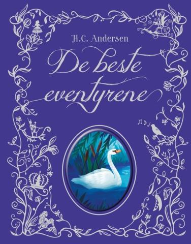 H.C. Andersen - De beste eventyrene
