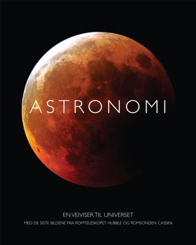 Astronomi : en veiviser til universet