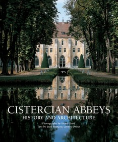 Cistercian abbeys : history and architecture