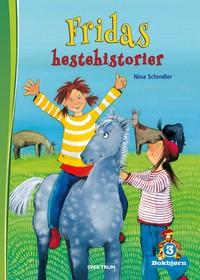 Bokbjørn: Fridas hestehistorier