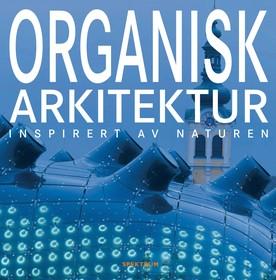 Organisk arkitektur : inspirert av naturen