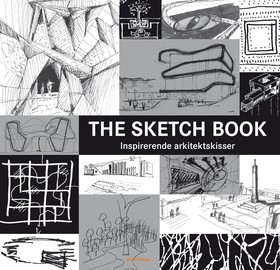 The sketch book : inspirerende arkitektskisser