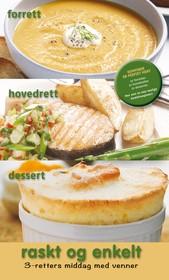 Raskt og enkelt : komponer en perfekt meny