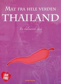 Thailand : en kulinarisk reise