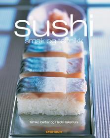 Sushi : smak og teknikk