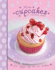 Mine cupcakes er verdens beste : et tygg og du er hekta