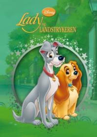 Lady og Landstrykeren. Disney klassiker