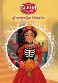 Eventyrlige historier - Elena av Avalor. Disney klassiker