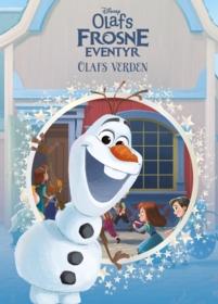 Frost. Olafs frosne eventyr. Olafs Verden.  Disney klassiker