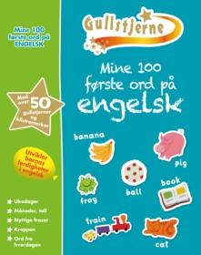 Mine 100 første ord på engelsk.  Engelsk-norsk klistremerkeordbok. Egenprod gullstjerne