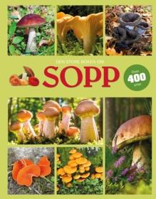 Den store boken om sopp. Over 400 arter