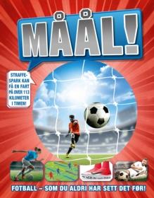 Måål! Fotball – som du aldri har sett det før