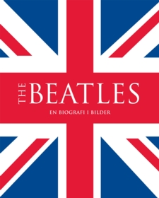 The Beatles : en biografi i bilder