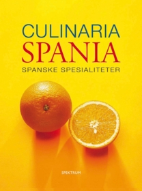 Culinaria Spania : spanske spesialiteter