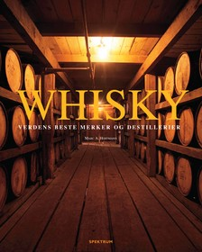 Whisky : verdens beste merker og destillerier