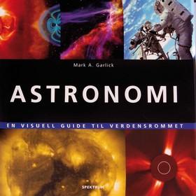 Astronomi : en visuell guide til verdensrommet