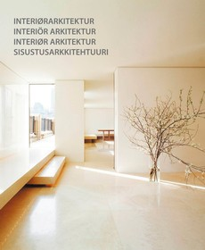 Interiørarkitektur = Interiör arkitektur = Interiør arkitektur = Sisustusarkkitehtuuri
