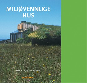 Miljøvennlige hus = Ekologiska hus = Miljøvenlige huse = Ekotalot